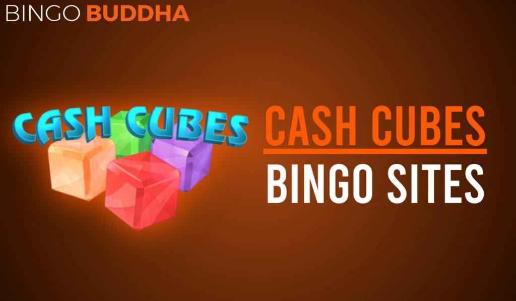 Cash Cubes Bingo Sites