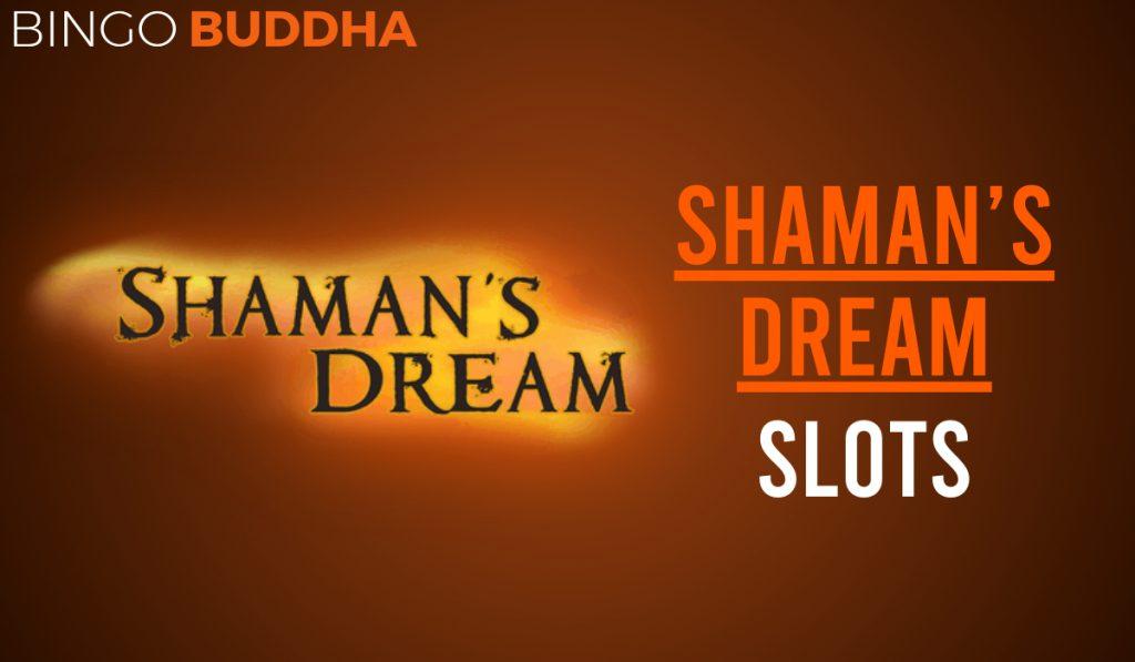 Shaman's Dream Slots